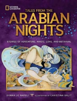 Tales from the Arabian Nights: Stories of Adventure, Magic, Love, and Betrayal (Hardcover)