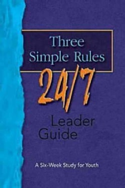 Three Simple Rules 24/7 (Paperback)