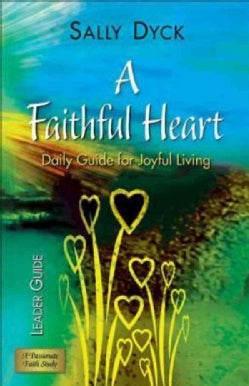 Faithful Heart (Paperback)