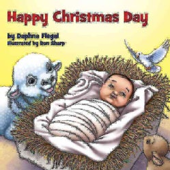 Happy Christmas Day! (Board book)
