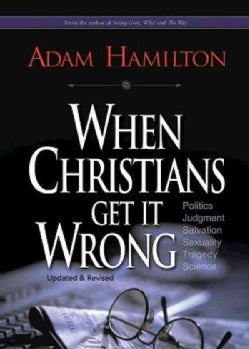 When Christians Get It Wrong (Paperback)