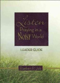 Listen: Praying in a Noisy World (Paperback)