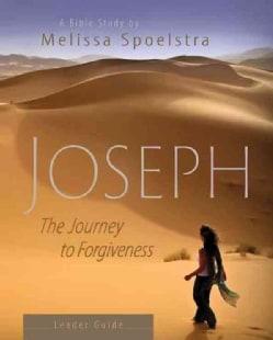Joseph: The Journey to Forgiveness (Paperback)