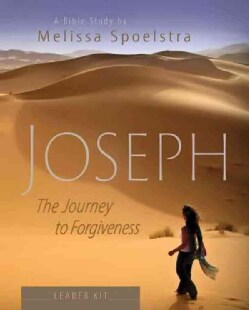 Joseph: The Journey to Forgiveness