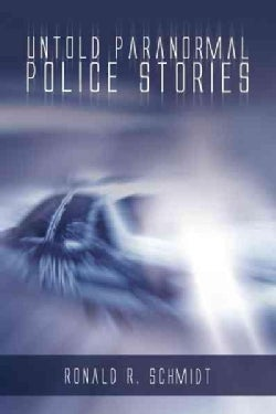 Untold Paranormal Police Stories (Paperback)