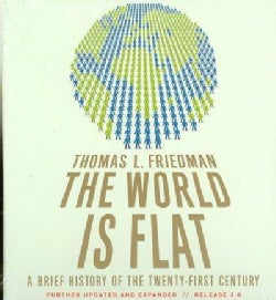 The World Is Flat: A Brief History of the Twenty-first Century (CD-Audio)