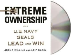 Extreme Ownership: How U.S. Navy Seals Lead and Win (CD-Audio)