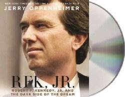 RFK Jr.: Robert F. Kennedy Jr. and the Dark Side of the Dream (CD-Audio)