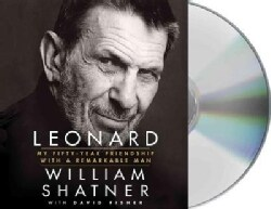 Leonard: My Fifty-Year Friendship With a Remarkable Man (CD-Audio)