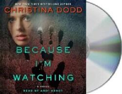 Because I'm Watching (CD-Audio)
