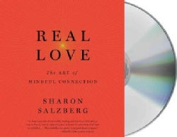 Real Love: The Art of Mindful Connection (CD-Audio)