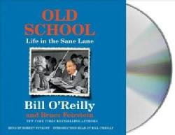 Old School: Life in the Sane Lane (CD-Audio)