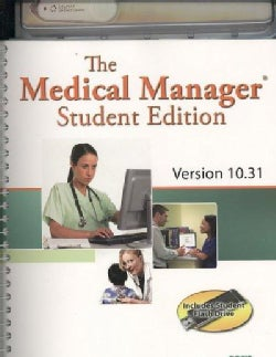 The Medical Manager Version 10.31: Student Edition (Paperback)