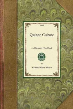 Quince Culture: An Illustrated Hand-book (Paperback)