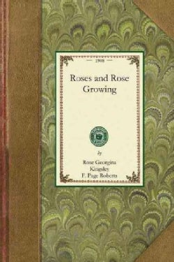 Roses and Rose Growing (Paperback)