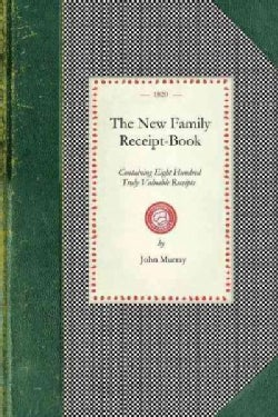 The New Family Receipt-book (Paperback)