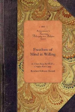 Freedom of Mind in Willing (Paperback)