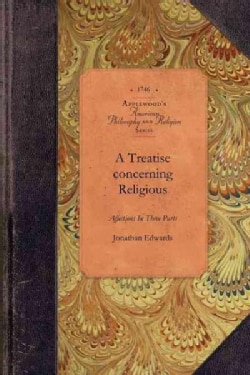 A Treatise Concerning Religious Affections (Paperback)