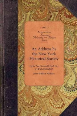 An Address Delivered at the Celebration by the New York Historical Society, May 20, 1863 (Paperback)