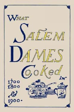What Salem Dames Cooked (Paperback)