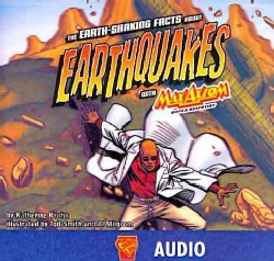 The Earth-Shaking Facts About Earthquakes With Max Axiom, Super Scientist (CD-Audio)