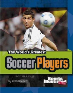The World's Greatest Soccer Players (Hardcover)