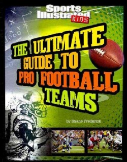 The Ultimate Guide to Pro Football Teams (Paperback)