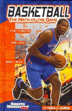 Basketball: The Math of the Game (Hardcover)