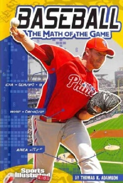 Baseball: The Math of the Game (Hardcover)