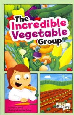 The Incredible Vegetable Group (Paperback)
