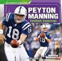 Peyton Manning: Football Superstar (Paperback)