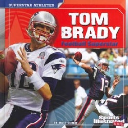 Tom Brady: Football Superstar (Hardcover)