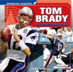 Tom Brady: Football Superstar (Paperback)