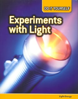 Experiments with Light: Light Energy (Paperback)