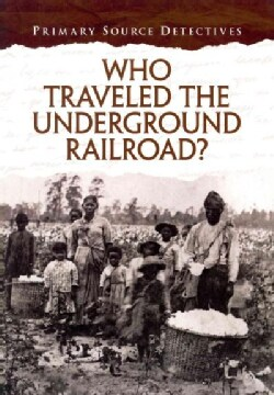 Who Traveled the Underground Railroad? (Paperback)