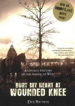 Bury My Heart at Wounded Knee: An Indian History of the American West (CD-Audio)