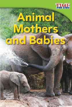Animal Mothers and Babies (Paperback)