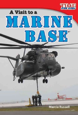 A Visit to a Marine Base (Paperback)