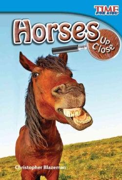 Horses Up Close (Paperback)