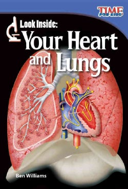 Look Inside: Your Heart and Lungs (Paperback)