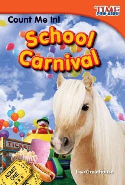 Count Me In! School Carnival (Paperback)