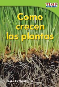 Como crecen las plantas / How Plants Grow: Emergent (Paperback)