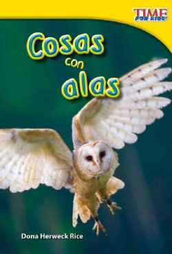 Cosas con alas / Winged Things: Upper Emergent (Paperback)