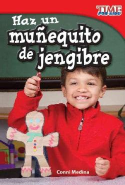 Haz un munequito de jengibre / Make a Gingerbread Man (Paperback)
