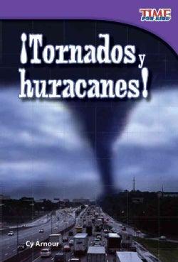 Tornados y huracanes! / Tornados and Hurricanes! (Paperback)