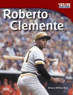 Roberto Clemente: Fluent Plus (Paperback)