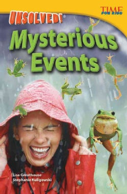 Unsolved! Mysterious Events: Advanced (Paperback)