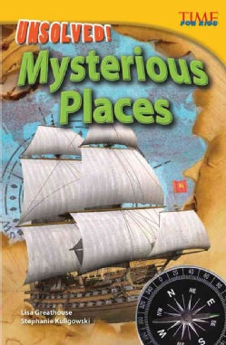 Unsolved! Mysterious Places (Paperback)