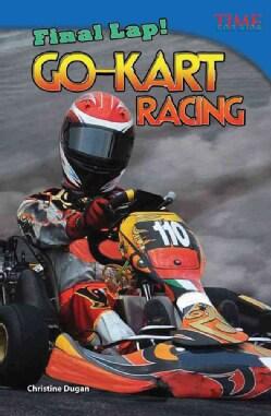 Final Lap! Go-Kart Racing (Paperback)