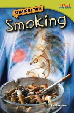 Straight Talk: Smoking (Paperback)